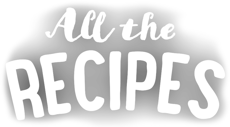 All the Recipes