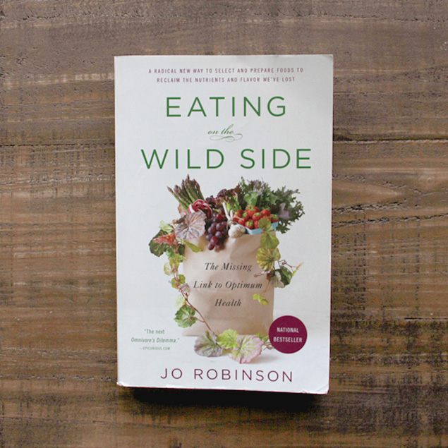 eating and the wild side the missing link to optimum health a book by jo robinson