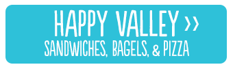 Happy Valley: Sandwiches, Bagels, and Pizza