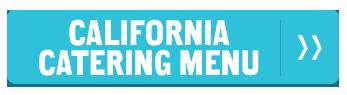 California Catering Menu >>