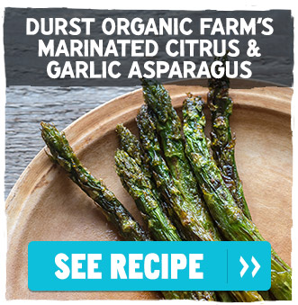 Durst Organic Farm's Marinated Citrus and Garlic Asparagus